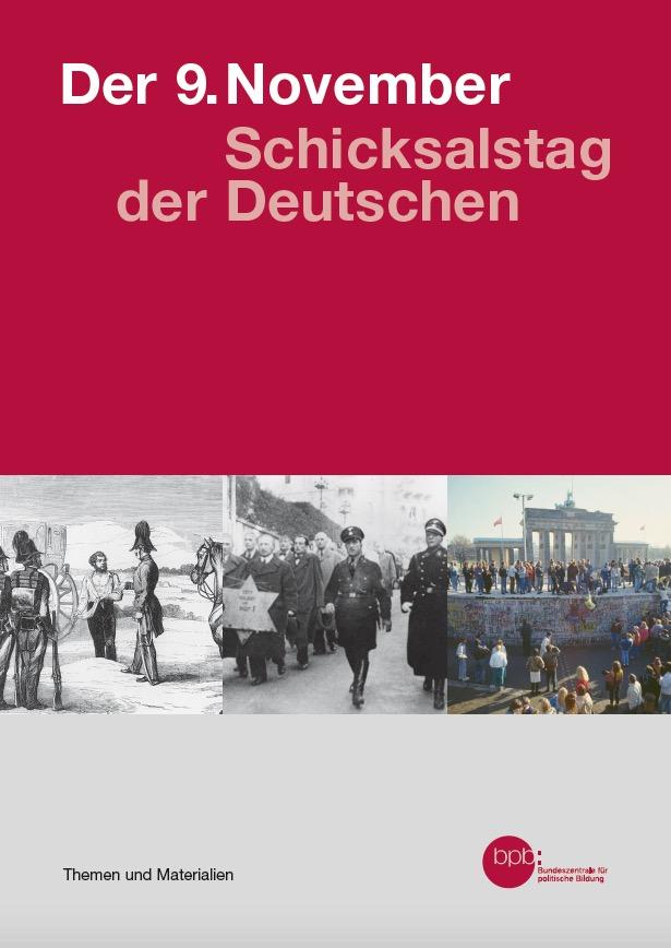 Der 9. November. Schicksalstag der Deutschen
