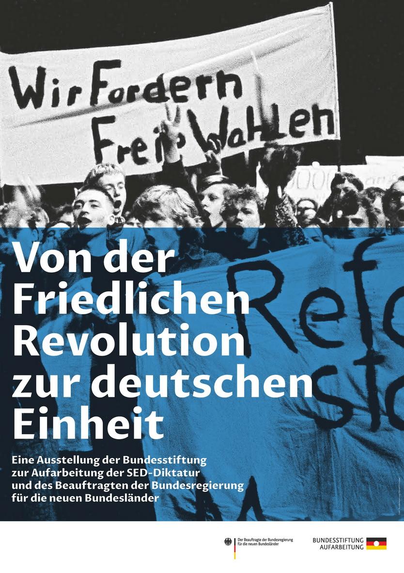 """""""Von der Friedlichen Revolution zur deutschen Einheit"""""""