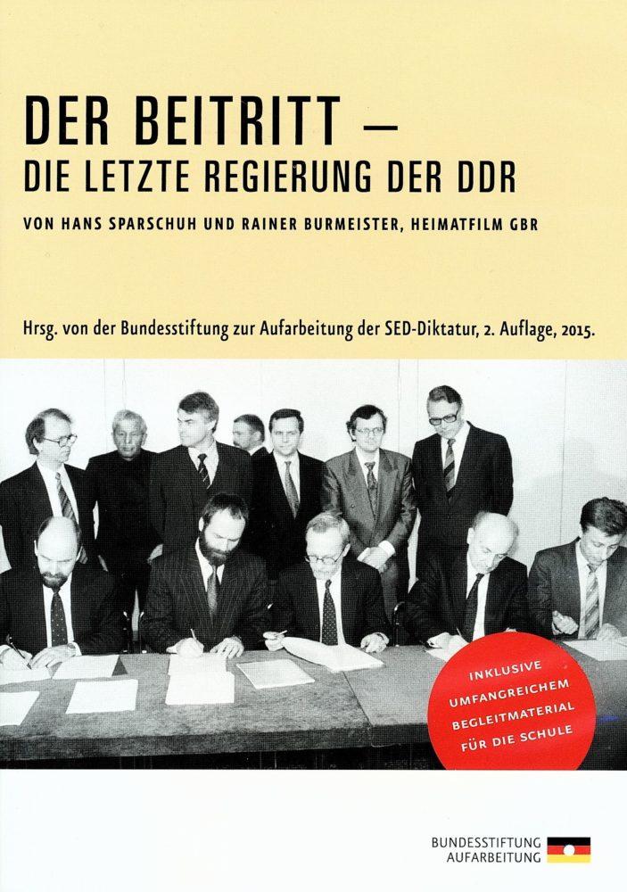 Der Beitritt - Die letzte Regierung der DDR